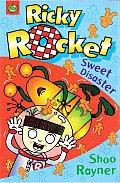 Ricky Rocket: Sweet Disaster (Ricky Rocket)