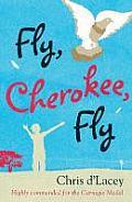 Fly, Cherokee Fly