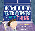 Emily Brown & the Thing