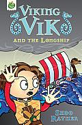 Viking Vik and the Longship (Viking Vik)