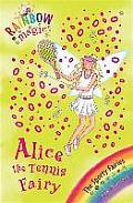 Sporty Fairies 06 Alice the Tennis Fairy Rainbow Magic