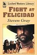 Fight at Felicidad