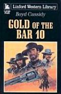 Gold of the Bar 10