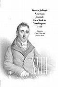Francis Jeffrey's American Journal: New York to Washington 1813