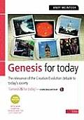 Genesis for Today: The Relevance of the Creation/Evolution Debate to Today's Society