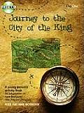 The Journey to the City of the King: An Adaptation of John Bunyan's 'The Pilgrim's Progress'