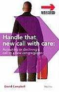 Handle That New Call with Care: Accepting or Declining a Call to a New Congregation