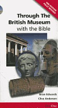 Through the British Museumwith the Bible (3rd Edition)