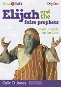 Elijah & the Rain: Praying to God