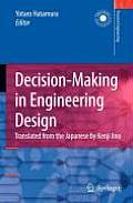Decision-Making in Engineering Design: Theory and Practice