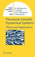 Piecewise-Smooth Dynamical Systems: Theory and Applications