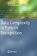 Data Complexity in Pattern Recognition