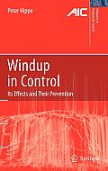 Windup in Control: Its Effects and Their Prevention