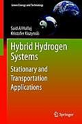 Hybrid Hydrogen Systems: Stationary and Transportation Applications