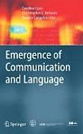 Emergence of Communication and Language