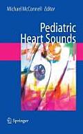 Pediatric Heart Sounds (Text W/ CD-ROM)