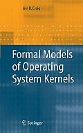 Formal Models of Operating System Kernels
