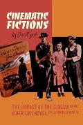 Cinematic Fictions: The Impact of the Cinema on the American Novel Up to the Second World War