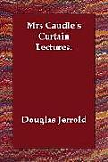 Mrs Caudle's Curtain Lectures.