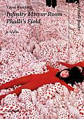 Yayoi Kusama: Infinity Mirror Room - Phalli's Field (Afterall)