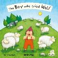 The Boy Who Cried Wolf. Illustrated by Jessica Stockham
