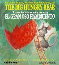 The Little Mouse, the Red Ripe Strawberry, and the Big Hungry Bear/El Ratoncito, La Fresa Roja y Madura y El Gran Oso Hambriento