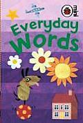 Early Learning: Everyday Words