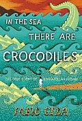 In the Sea There Are Crocodiles The Story of Enaiatollah Akbari