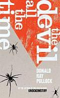 The Devil All the Time. by Donald Ray Pollock
