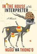 In The House of the Interpreter A Memoir UK