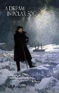 Dream in Polar Fog