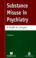 Substance Misuse in Psychiatry - A Guide for Lawyers