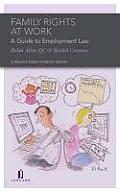 Family Rights at Work - A Guide to Employment Law