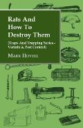 Rats and How to Destroy Them (Traps and Trapping Series - Vermin & Pest Control)