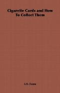 Cigarette Cards and How to Collect Them