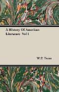 A History of American Literature Vol I