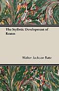 The Stylistic Development of Keates