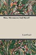 Men, Movements and Myself
