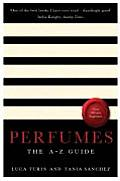 Perfumes The A Z Guide