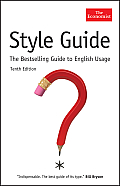 The Economist Style Guide (Tenth Edition)