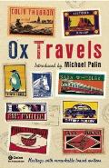 Ox travels Meetings with Remarkable Travel Writers