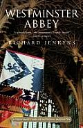 Westminster Abbey A Thousand Years of National Pageantry