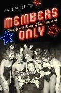Members Only: the Life and Times of Paul Raymond