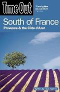 Time Out South of France: Provence & the Cote D'Azur (Time Out South of France)