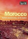 Time Out Morocco: Perfect Places to Stay, Eat & Explore (Time Out Morocco)