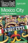 Time Out Mexico City: & the Best of Mexico (Time Out Guides)