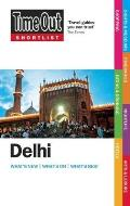Time Out Shortlist Delhi (Time Out Shortlist Time Out Shortlist)