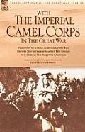 With the Imperial Camel Corps in the Great War