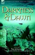 Darkness & Dawn Volume 3 - The After Glow