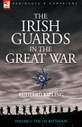 The Irish Guards in the Great War...